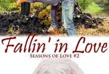 Fallin' in Love / ~~ Book 2 of The Seasons of Love series ~~ Summer was just the beginning.