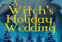 A Witch's Holiday Weding