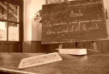 L'école d'autrefois / L'école que j'ai aimée et que j'aime encore