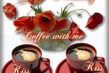 good morning coffee with me kiss kiss