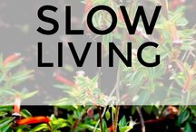 Slow Living For Life