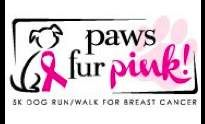 Paws Fur Pink 2013 / Run, walk, or wag your way to better health while raising funds for breast cancer.