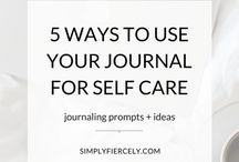 Journaling / Incorporate journaling into daily self care and self love. Journaling tips | Journaling ideas | Journaling prompts | Personal Journaling | Journaling inspiration |Personal Growth | Personal Development