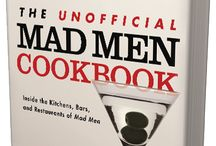 About The Unofficial Mad Men Cookbook / Media, reviewers and bloggers on The Unofficial Mad Men Cookbook, with #MadMen recipes, photos, party tips and more