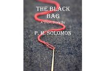The Black Bag / The award-winning fantasy short story by P. H. Solomon / by P. H. Solomon