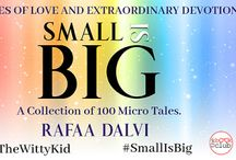Blog Tour: Small is Big: A collection of 100 micro tales by Rafaa Dalvi
