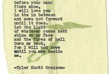 Wordsmith / Letters, poems, lyrics, quotes  / by Alex Bray