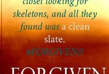 FORGIVENESS / We cannot embrace God's forgiveness if we are so busy clinging to past wounds and nursing old grudges. T. D. Jakes   / by Yvonne Baxter