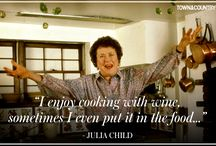 Julia Child! / by Mario