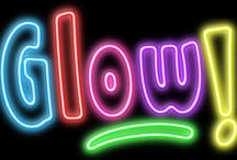 GLOW Party / by Erica Lechner