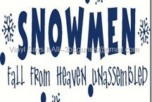 Snowmen and More
