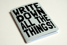 Journals / The perfect receptacle for all your wonderful words.