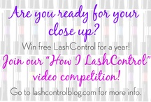 #HowILashControl Video Competition / Enter to win our #HowILashControl Video Competition and win a year supply of LashControl Mascara!