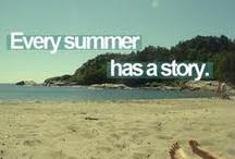 Every summer has a story. / by Randa