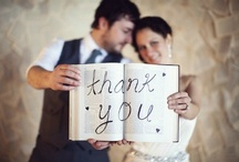 Personalized Thank You Pics / Fun and creative ways to say thank you to your guests for sharing your day.