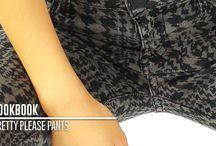 PANTS / Pretty Please Pants