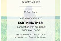 Daughters of Earth - 12 Practices for Living Wildly, Fiercely... / Maybe practice isn't the perfect word. They're more like wild, fierce, sacred life-affirming perspectives and behaviors. So useful for fire walking, solopreneuring, thriving after surviving, or plunging into your power.