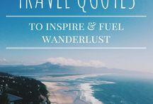 Travel Inspiration / Travel inspiration. Travel quotes and destination recommendations to inspire and fuel your wanderlust.