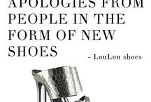 Quotes / Quotes about shoes!