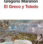 EL GRECO / Vida, obra, novelas, exposiciones del genial pintor