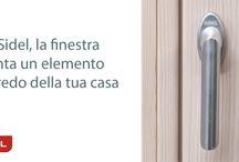 I serramenti Sidel, elementi che arredano la tua casa