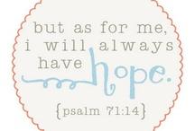 Scriptures, quotes & more.......