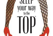 Sleep Your Way to the Top *and other myths about business success by Jane Miller / SLEEP your way to the TOP *and other myths about business success - your sassy, go-to guide for navigating the unpredictable corporate world has arrived… Download four FREE chapters from my new book today! https://fgpress.leadpages.net/sywt-free-giveaway-/  #sleepyourwaytothetop #millennialsandcareer