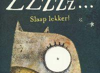 slaap lekker! / Boekjes over slapengaan, voor het slapengaan...