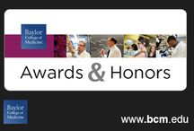 Awards & Honors / Celebrating the achievements of faculty, staff and students at Baylor College of Medicine. / by Baylor College of Medicine