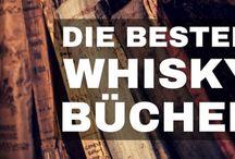 Whisky Wissen / Alles Wissenswerte über Whisky