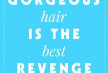 Hair/Beauty Quotes / We love Quotes :)