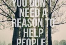 Humanity / Be kind, always.