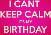 Birthday stuff!! / Birthdays!
