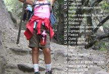 Hiking / Even with just a day hike, having everything on checklist is necessary, in case you get lost or stranded until help comes.