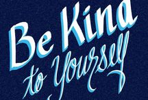 be kind to yoursef