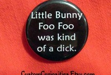 Funny stuff to make me laugh / Funnies that tickle me! / by The Fiber of My Being
