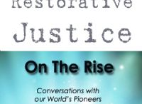 Restorative Justice On The Rise / by Mary Rose