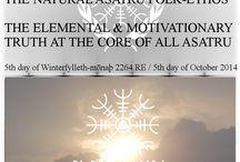 Asatru Spirituality (Winterfiylleth-mōnaþ 2264.RE) articles / Asatru spirituality, standing up for Nordic & Germanic folk as elemental aspects of the universe, as beautiful beings, through poetic politics & philosophy.
