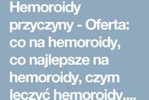 Hemoroidy przyczyny