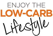 Live the low carb lifestyle / Enjoying the low carb lifestyle