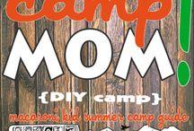 Camp Mom / by Ashley Dietrick