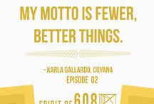 What She Said / Choice quotes from badass women who've guested themselves on the Spirit of 608 podcast.  / by Spirit of 608