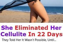 Cellulite / Cellulite Removal Natural Way