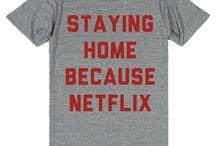 Got my Netflix and my snacks