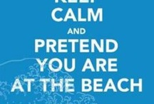 Beach / Life is good at the beach