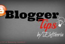 Blogger Tips by Eleftheria / http://diary-of-a-beauty-addict.blogspot.gr/search/label/Blogger%20Tips