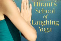 Heavenly Hirani's School of Laughing Yoga / Heavenly Hirani's School of Laughing Yoga is my 9th novel and it's set in Mumbai in India - a place I never ever wanted to go to but when Don Draper from Mad Men made me: I fell in love.