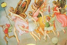 Fairies / what fun is life without whimsy?