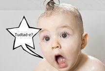 Tudtad-e? / Érdekességek gyermekekkel kapcsolatban, ami egy mindennapi anya kíváncsiságát is felkelti