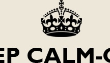 Keep Calm....... / by Tracy Clay Miller